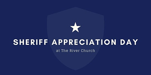 Sheriff Appreciation Day at The River Church