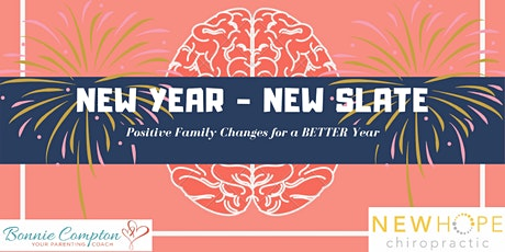 New Year- New Slate: positive family changes for a better year tickets