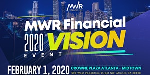 MWR Financial 2020 Vision Event