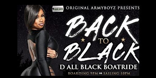 BACK TO BLACK- D ALL BLACK BOATRIDE