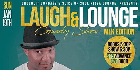 Laugh and Lounge Comedy Show MLK Weekend tickets