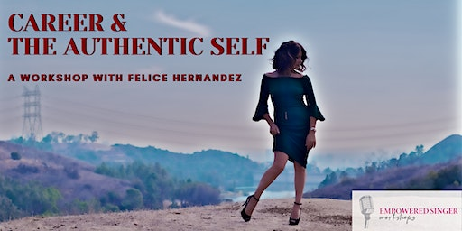 Career and the Authentic Self: a workshop with Felice Hernandez