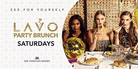 LAVO PARTY BRUNCH ** FREE OPEN BAR FOR LADIES ** tickets