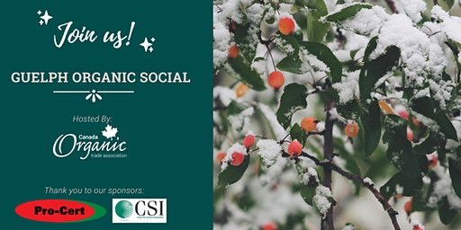 Guelph Organic Social (organized by the Canada Organic Trade Association)