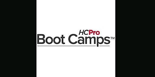 Medicare Boot Camp® — Audits, Appeals, and Denials Version (ahm) S