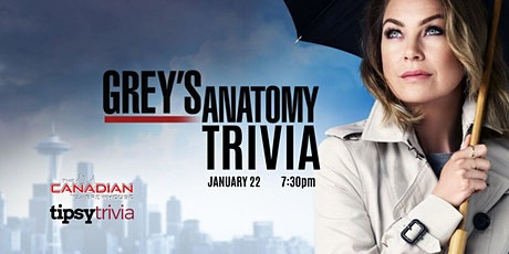 Grey's Anatomy Trivia - Jan 22, 7:30pm - CBH Saskatoon tickets