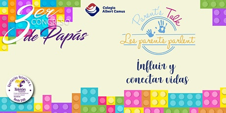 3er. Congreso de papás - Parent's Talk 2020 boletos
