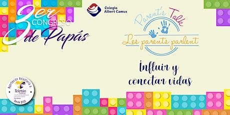 3er. Congreso de papás - Parent's Talk 2020 entradas