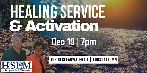 Healing Service & Activation - Lonsdale, MN