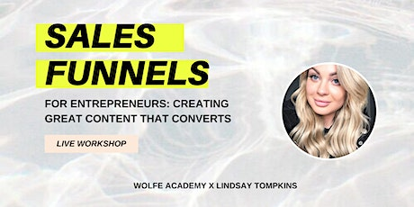 SALES FUNNELS + WORKFLOWS FOR ENTREPRENEURS tickets