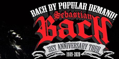 Sebastian Bach 31st Anniversary Tour tickets