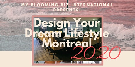 Design Your Dream Lifestyle Montreal tickets