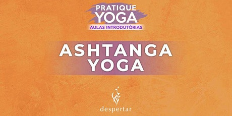 Aula Introdutória  - Ashtanga Yoga   tickets