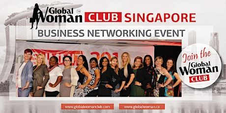 GLOBAL WOMAN CLUB SINGAPORE BUSINESS NETWORKING BREAKFAST - FEBRUARY tickets