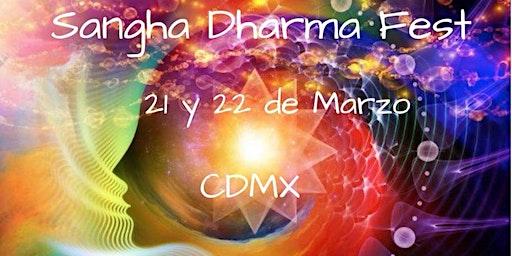 Sangha Dharma Fest CDMX2020
