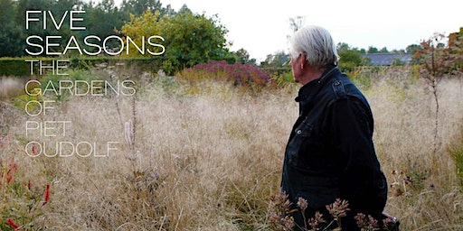 A Special Screening of Five Seasons: The Gardens of Piet Oudolf