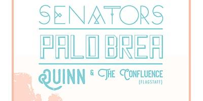 THE SENATORS w/ PALO BREA + QUINN & THE CONFLUENCE