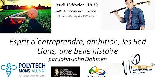 Esprit d'entreprendre, ambition, les Red Lions, une belle histoire