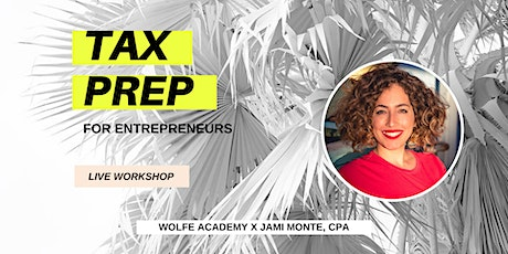TAX PREP FOR ENTREPRENEURS tickets