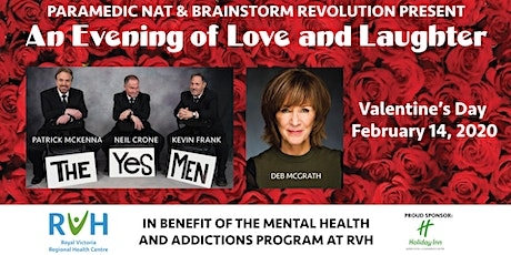A Valentine's Evening of Love and Laughter (in benefit of RVH Mental Health and Addictions Program) tickets