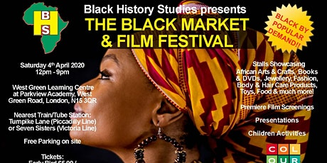 The Black Market & Film Festival - Saturday 4th April 2020 tickets