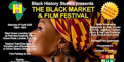 The Black Market & Film Festival - Saturday 4th April 2020