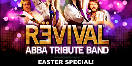 REVIVAL - THE TRIBUTE TO ABBA tickets
