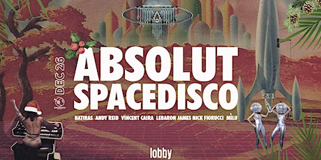 Absolut Spacedisco : Boxing Day tickets