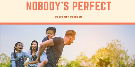 Nobody's Perfect Parenting Program  | January 29 - March 4 tickets