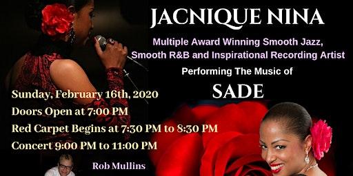 JACNIQUE NINA Live In Concert Celebrating The Music of SADE