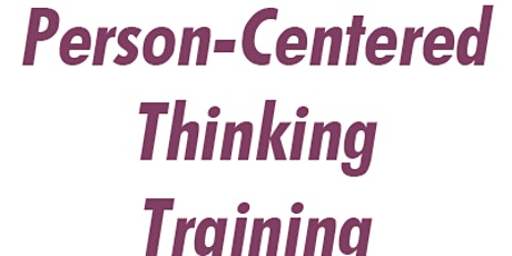Person Centered Thinking Training (PCT Training) tickets