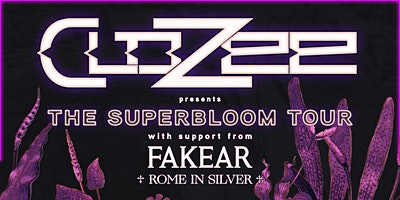 CloZee with Fakear & Rome in Silver (CANCELLED)