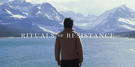 """""""Rituals of Resistance"""" Film Screening @ Noble tickets"""