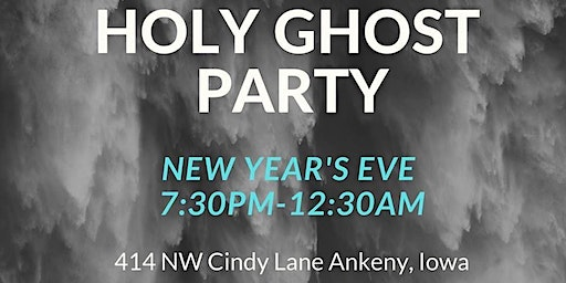 Holy Ghost New Year's Eve Party