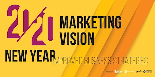 2020 Marketing Vision: New Year, Improved Business Strategies