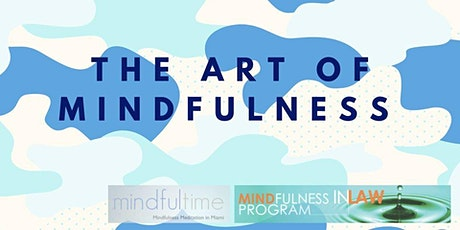 The Art of Mindfulness tickets