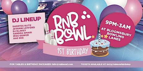 RnB Bowl 1st Birthday! tickets