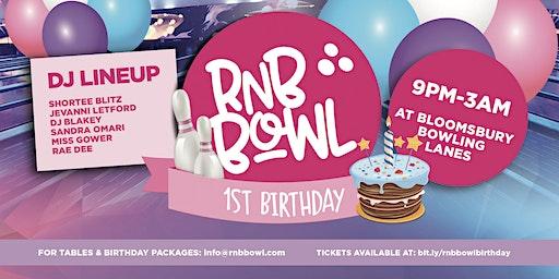 RnB Bowl 1st Birthday!