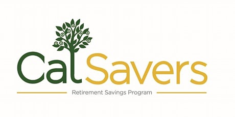 CalSavers Conversations: Promoting Financial Stability Through Behavioral Science tickets