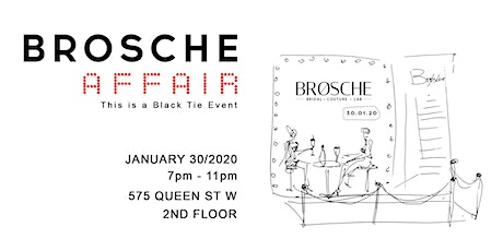 BROSCHE  AFFAIR tickets