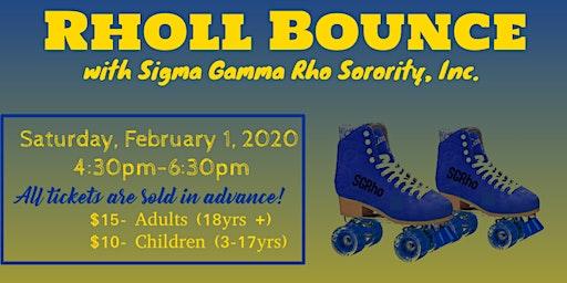 Rholl Bounce w/Sigma Gamma Rho