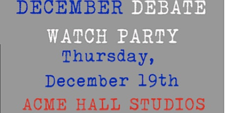 Debate Watch Party at Acme! tickets