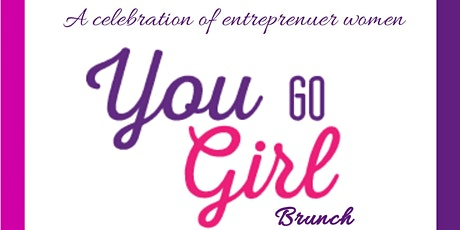You Go Girl Brunch 2021 tickets