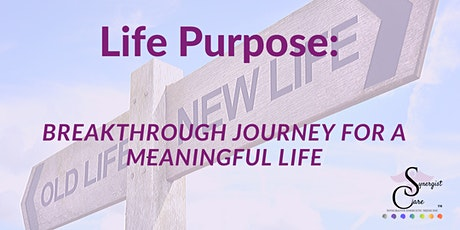 Life Purpose tickets