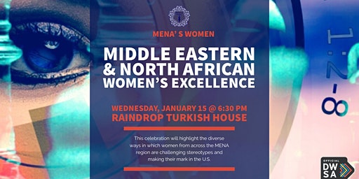 Celebration of Middle Eastern & North African Women's Excellence