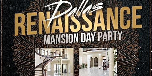 The Renaissance Mansion Day Party