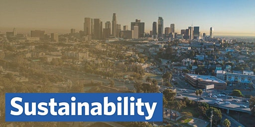 Hot Topics Lunch and Speaker: Sustainability in Los Angeles