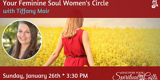 Your Feminine Soul Women's Circle