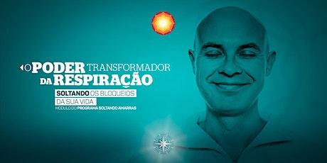 O PODER TRANSFORMADOR DA RESPIRAÇÃO/ Ribeirão Preto-SP/ Brasil ingressos