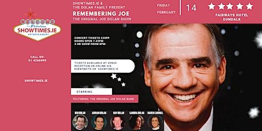 The Dolan Family Presents - Remembering Joe Dolan - Fairways Hotel Dundalk